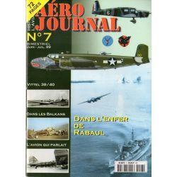 Aéro journal n° 7 - Dans l'Enfer de Rabaul