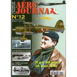 Aéro journal n° 12 - Il y a 60 ans, 10 mai 1940