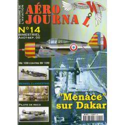 "Aéro journal n° 14 - ""Menace"" sur Dakar"