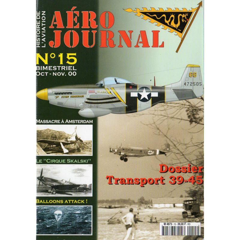 Aéro journal n° 15 - Dossier Transport aérien 1939-1945