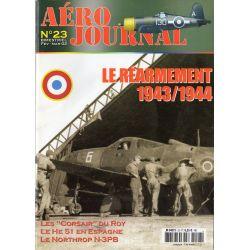 Aéro journal n° 23 - Le Réarmement 1943/1944