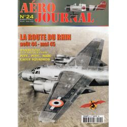 Aéro journal n° 24 - la Route du Rhin, août 1944 - mai 1945
