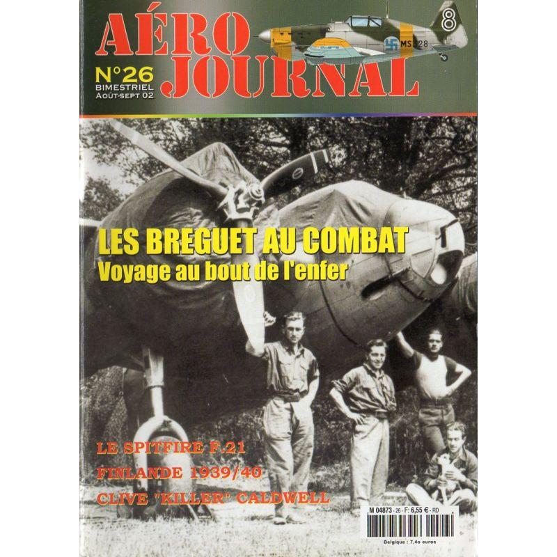 Aéro journal n° 26 - Les BREGUET au combat, voyage au bout de l'enfer