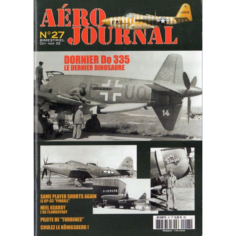 Aéro journal n° 27 - DORNIER Do 335, le dernier dinosaure