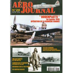 Aéro journal n° 28 - BODENPLATTE, 1er janvier 1945 Opération de la dernière chance