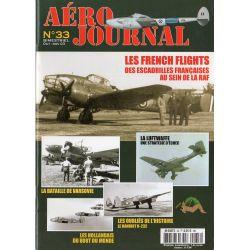 Aéro journal n° 33 - Les French Flights, escadrilles françaises au sein de la RAF