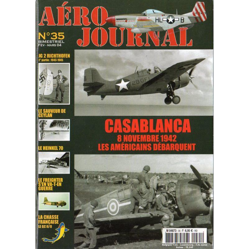Aéro journal n° 35 - Casablanca 8 novembre 1942, les américains débarquent