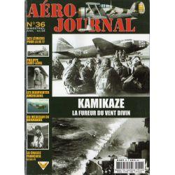 Aéro journal n° 36 - KAMIKAZE, la fureur du vent divin