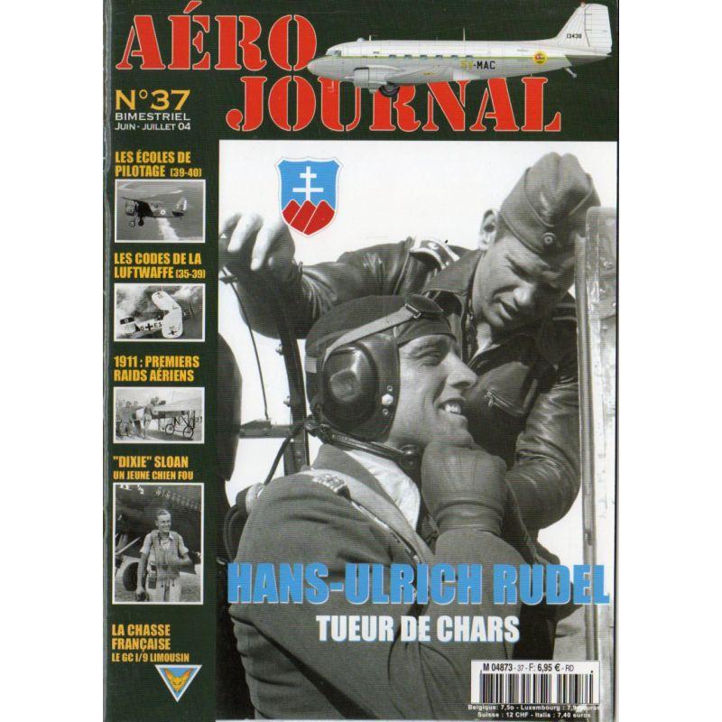 Aéro journal n° 37 - Hans-Ulrich RUDEL tueur de chars