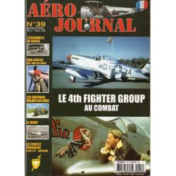 Aéro journal n° 39 - Le 4th Fighter Group au combat