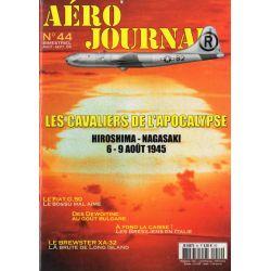 Aéro journal n° 44 - Les Cavaliers de l'Apocalypse, Hiroshima - Nagasaki, les 6 et 9 août 1945