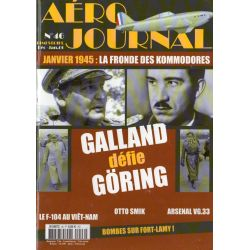 Aéro journal n° 46 - Galland défie Göring
