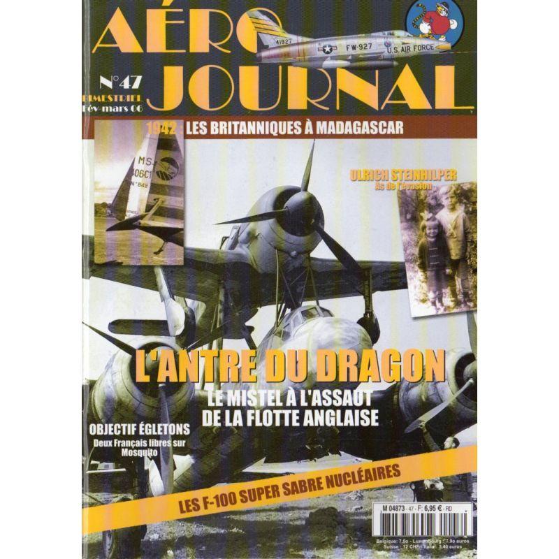 Aéro journal n° 47 - L'Antre du Dragon : le Mistel à l'assaut de la Flotte Anglaise