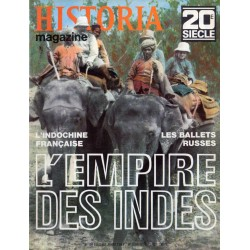 Historia Magazine 20e siècle n° 108 - L'empire des Indes - L'Indochine Française - Les Ballets Russes