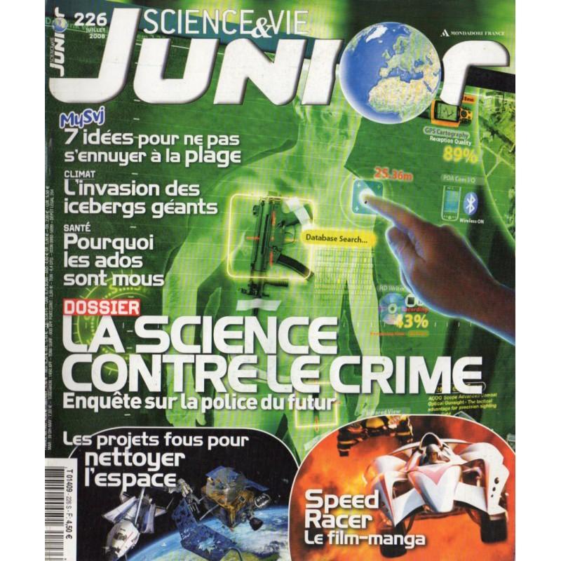 Science & Vie Junior n° 226 - La science contre le crime, enquête sur la police du futur