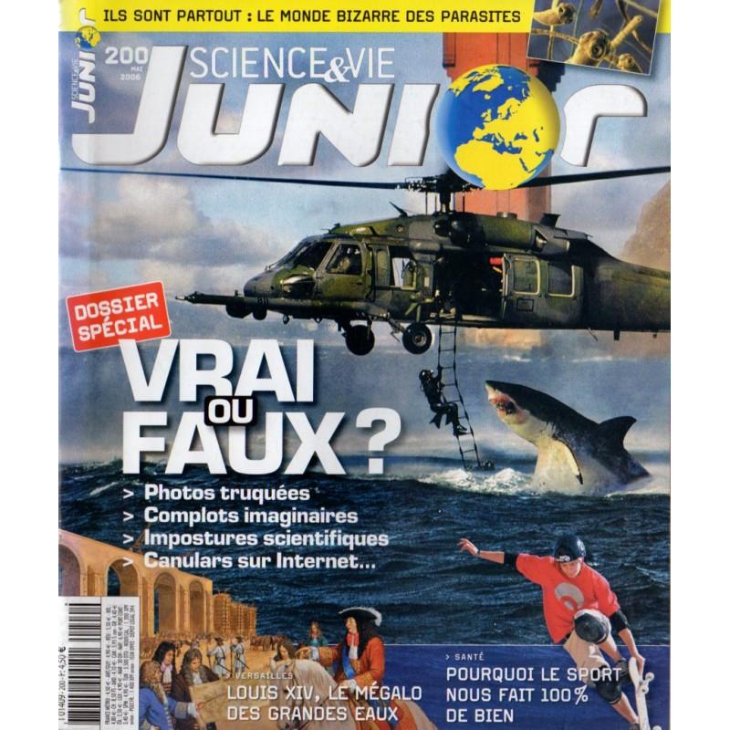 Science & Vie Junior n° 200 - VRAI ou FAUX ?