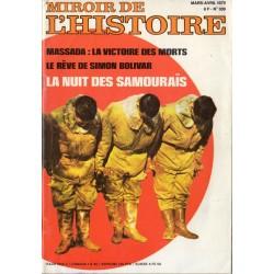 Miroir de l'Histoire n° 309 - La Nuit des Samouraïs - Massada : la victoire des morts - Le rêve de Simon Bolivar