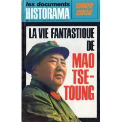 Historama - Numéro Spécial - La vie fantastique de MAO TSE-TOUNG