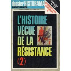 Dossier Historama - Hors série n° 22 - L'Histoire vécue de la Résistance