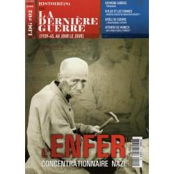 Histoire(s) de la Dernière Guerre n° 2 - L'ENFER concentrationnaire Nazi