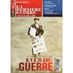 Histoire(s) de la Dernière Guerre n° 1 - Septembre, Octobre 1939, il y a 70 ans la Guerre