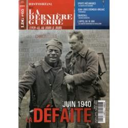 Histoire(s) de la Dernière Guerre n° 5 - Juin 1940, la Défaite