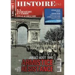 Histoire(s) de la Dernière Guerre n° 6 - De l'Armistice aux débuts de la Résistance, juillet-août 1940
