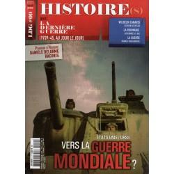 Histoire(s) de la Dernière Guerre n° 9 - ETATS-UNIS / URSS vers la Guerre Mondiale?