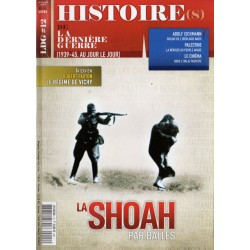 Histoire(s) de la Dernière Guerre n° 12 - La SHOAH par balles