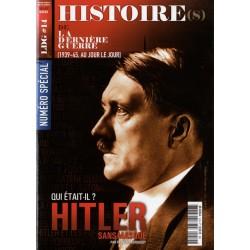 Histoire(s) de la Dernière Guerre n° 14 - Qui était-il ? HITLER sans masque