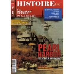 Histoire(s) de la Dernière Guerre n° 15 - PEARL HARBOR, le pacifique s'enflamme