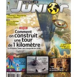 Science & Vie Junior n° 318 - Comment on construit une tour de 1 kilomètre