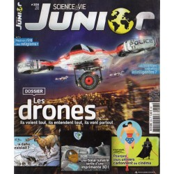 Science & Vie Junior n° 308 - Les Drones