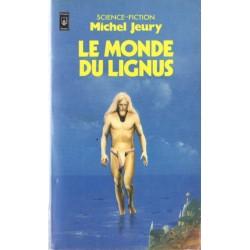 Le Monde du lignus (Michel JEURY) Science-fiction