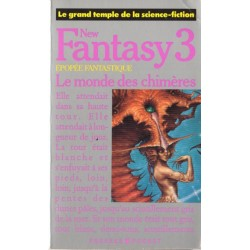 New Fantasy 3 : Le monde des chimères (Anthologie) Fantastique