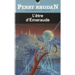 Perry Rhodan n° 114 - L'Être d'émeraude (K.H. Scheer & Clark Darlton) Science-fiction