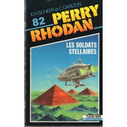 Perry Rhodan n° 82 - Les Soldats stellaires (K.H. Scheer & Clark Darlton) Science-fiction