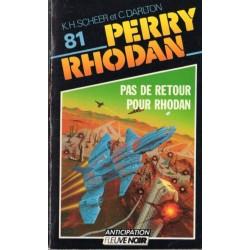 Perry Rhodan n° 81 - Pas de retour pour Rhodan (K.H. Scheer & Clark Darlton) Science-fiction