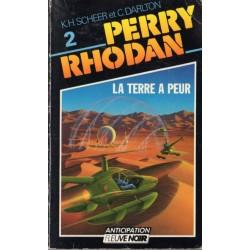 Perry Rhodan n° 2 - La Terre a peur (K.H. Scheer & Clark Darlton)