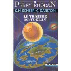 Perry Rhodan n° 9 - Le Traître de Tuglan (K.H. Scheer & Clark Darlton) Science-fiction