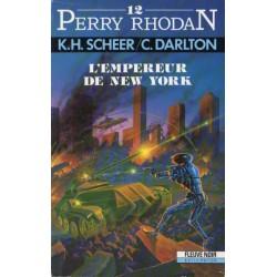 Perry Rhodan n° 12 - L'Empereur de New-York (K.H. Scheer & Clark Darlton) Science-fiction