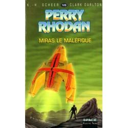 Perry Rhodan n° 129 - Miras le maléfique (K.H. Scheer & Clark Darlton)