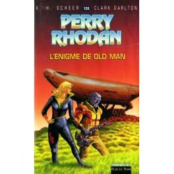Perry Rhodan n° 139 - L'Énigme de Old Man (K.H. Scheer & Clark Darlton)