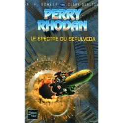 Perry Rhodan n° 175 - Le Spectre du Sepulveda (K.H. Scheer & Clark Darlton) Science-Fiction