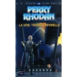 Perry Rhodan n° 189 - La Voie transtemporelle (K.H. Scheer & Clark Darlton) Science-Fiction
