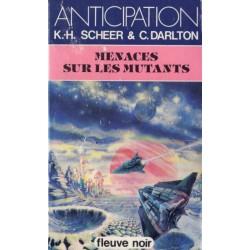 Perry Rhodan n° 66 - Menaces sur les mutants (K.H. Scheer & Clark Darlton) Science-fiction