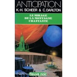 Perry Rhodan n° 67 - Le Mirage de la montagne chantante (K.H. Scheer & Clark Darlton) Science-fiction