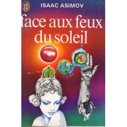 Face aux feux du soleil (Isaac Asimov) - Science Fiction