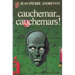 Cauchemar... cauchemars ! (Jean-Pierre Andrevon) - Science Fiction