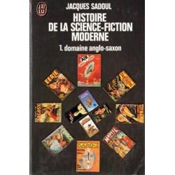 Histoire de la science-fiction moderne - 1 : domaine anglo-saxon (Jacques Sadoul) - Science Fiction